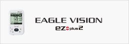 EAGLE VISION -ez plus2-